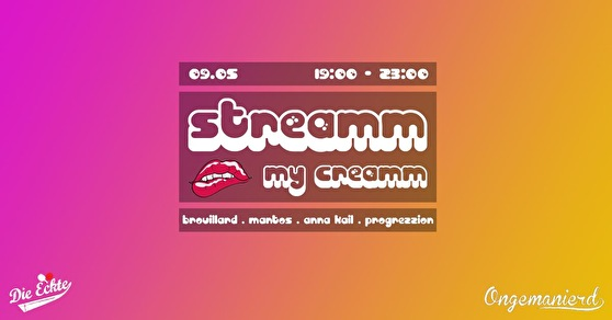 flyer Streamm my Creamm